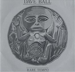 DAVE BALL rare tempo