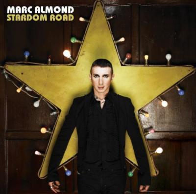 MARC ALMOND stardom road