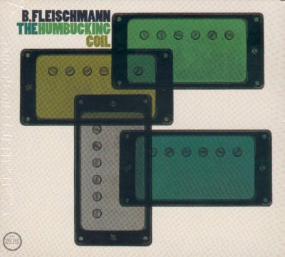 B. FLEISCHMANN- the humbucking coil