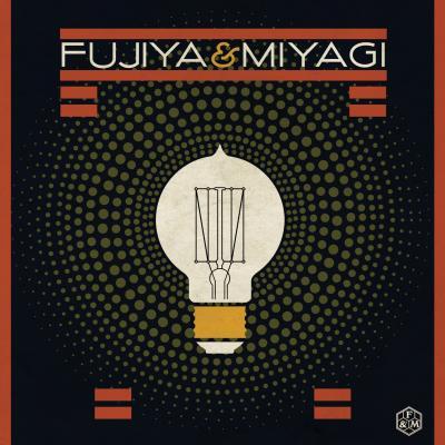 FUYIJA & MIYAGI lightbulbs (2008)