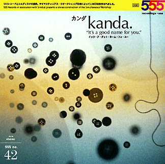 KANDA- it´s a good name for you