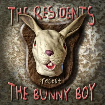 THE RESIDENTS- the bunny boy (2008)
